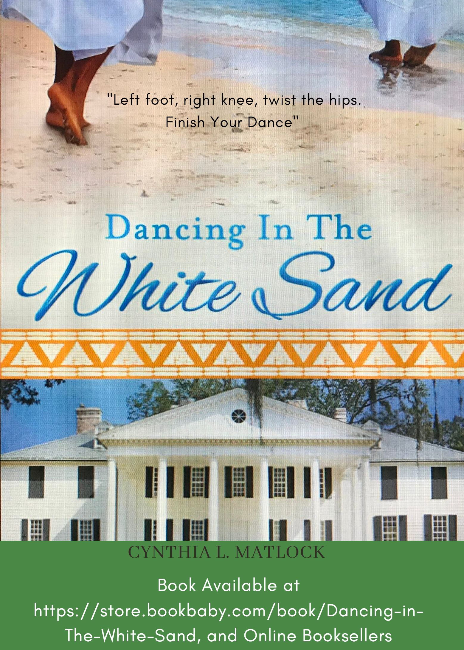 Dancing In The White Sand - Book by Cynthia L. Matlock