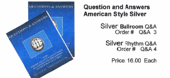 Questions and Answers - American Style Silver Ballroom & Rhythm - Q&A 3 and 4