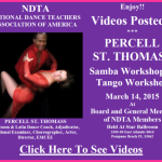 Videos Posted!! – PERCELL ST. THOMASS WORKSHOPS – SAMBA & TANGO – March 14, 2015 – At NDTA Meeting & Workshops