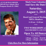 Board Meeting & Meeting of NDTA Members with TWO WORKSHOPS BY OUR PRESIDENT, LEE FOX – Saturday, August 1, 2015