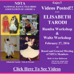 Videos Posted!! – ELISABETH TARODI WORKSHOPS – RUMBA & WALTZ – NDTA Meeting, February 27, 2016