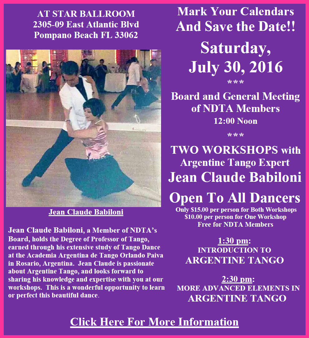 July 30, 2016 NDTA Meeting & Workshops by Jean Claude Babiloni on Argentine Tango