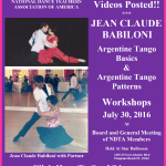 Videos Posted!! – JEAN CLAUDE BABILONI WORKSHOPS – ARGENTINE TANGO – NDTA Meeting, July 30, 2016