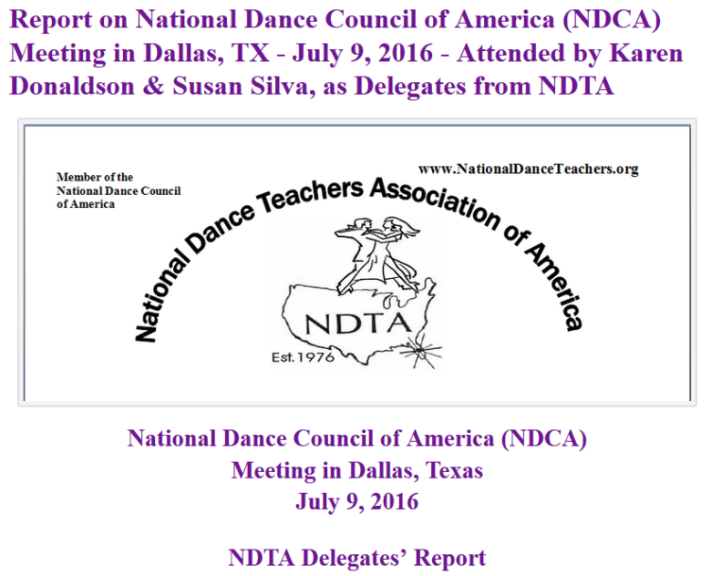 Report on National Dance Council of America (NDCA) Meeting in Dallas, TX – July 9, 2016 – Attended by Karen Donaldson & Susan Silva, as Delegates from NDTA