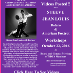 Videos Posted!! – STEEVE JEAN LOUIS WORKSHOPS – BOLERO & FOXTROT – NDTA Meeting, October 22, 2016