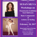 Videos Posted!! – SUSAN SILVA WORKSHOPS – BASIC COMPONENTS & ARTISTRY & STYLING IN THEATRICAL & EXHIBITION STYLE BALLROOM – NDTA Meeting, February 18, 2017