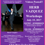 Videos Posted!! – TWO WORKSHOPS BY HERB VAZQUEZ – Intermediate Foxtrot & Intermediate Cha Cha – NDTA Meeting Saturday, July 15, 2017