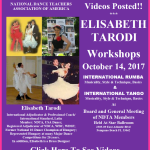 Videos Posted!! – TWO WORKSHOPS BY ELISABETH TARODI – International Rumba & International Tango – NDTA Meeting Saturday, October 14, 2017