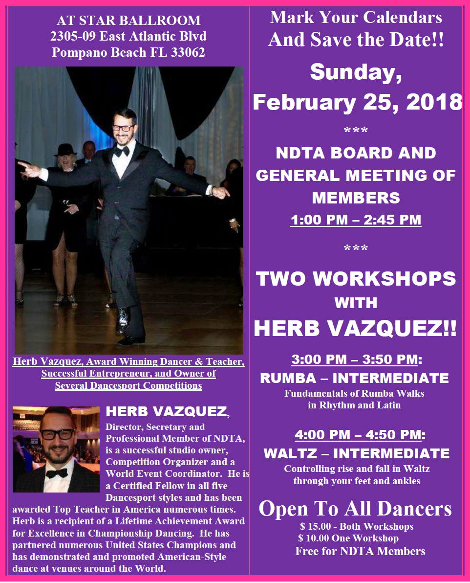 February 25, 2018 - NDTA Board & Members Meeting and 2 Workshops with Herb Vazquez!