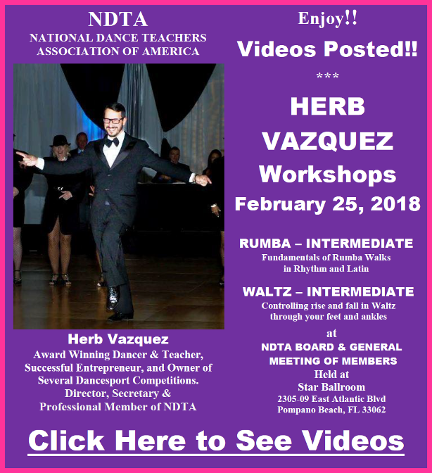 Videos Posted!! – TWO WORKSHOPS BY HERB VAZQUEZ – Intermediate Rumba & Intermediate Waltz – NDTA Meeting February 25, 2018