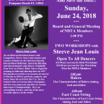 Sunday, June 24, 2018 – Meeting of NDTA Board & Members with TWO WORKSHOPS BY STEEVE JEAN LOUIS!