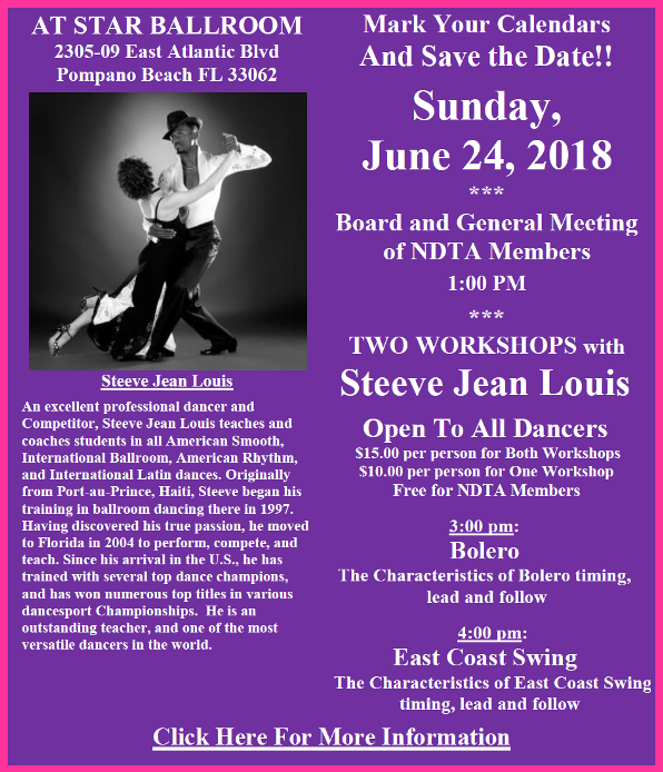 Sunday, June 24, 2018 - Meeting of NDTA Board & Members with TWO WORKSHOPS BY STEEVE JEAN LOUIS!