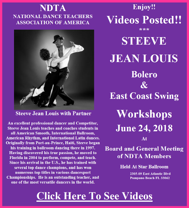 Videos Posted!! – STEEVE JEAN LOUIS WORKSHOPS – BOLERO & EAST COAST SWING – NDTA Meeting, June 24, 2018