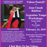 Videos Posted!! – JEAN CLAUDE BABILONI ARGENTINE TANGO WORKSHOPS – TANGO SALON & NEO-TANGO – NDTA Meeting, February 24, 2019