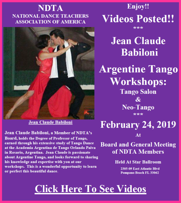 Videos Posted!! - JEAN CLAUDE BABILONI ARGENTINE TANGO WORKSHOPS - TANGO SALON & NEO-TANGO - NDTA Meeting, February 24, 2019