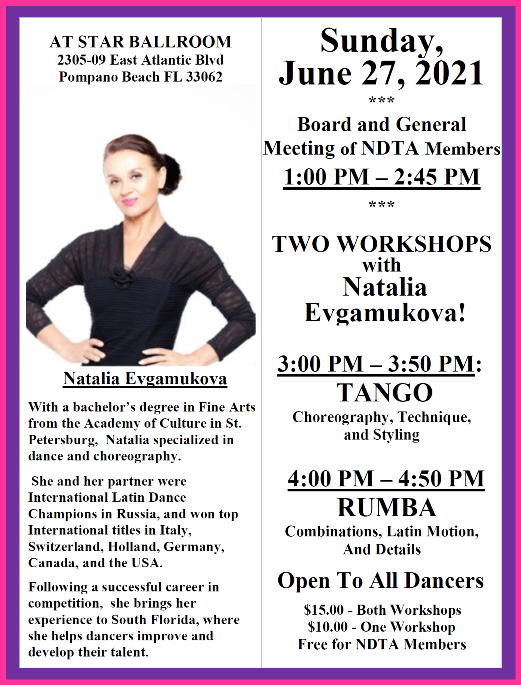 Sunday, June 27, 2021 – Meeting of NDTA Board & Members with TWO WORKSHOPS by Natalia Evgamukova!