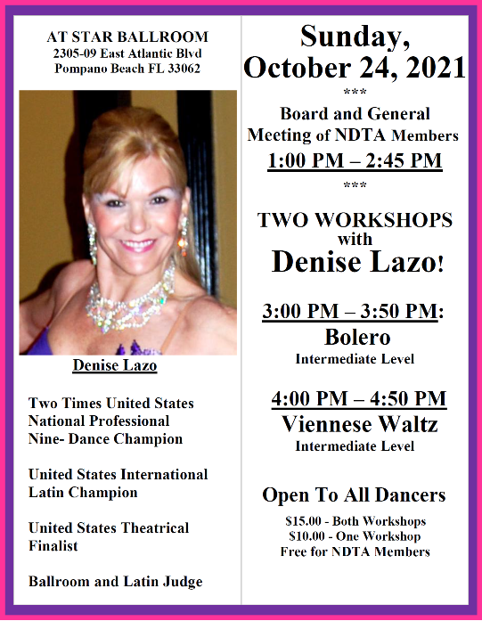 Sunday, October 24, 2021 – Meeting of NDTA Board & Members with TWO WORKSHOPS by Denise Lazo!